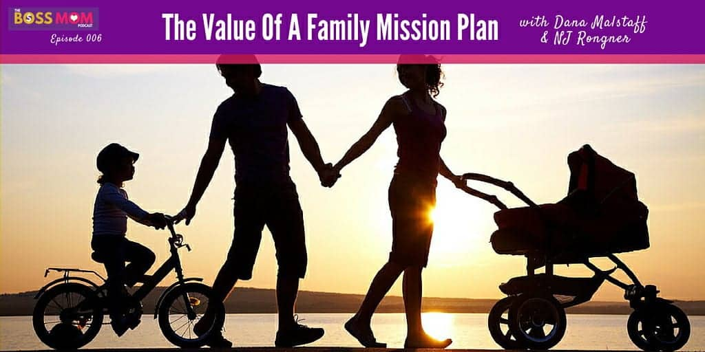 Episode 006 The Value Of A Family Mission Plan Nj Rongner Twitter