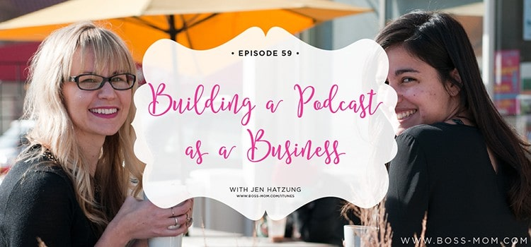 Building a Podcast as a Business
