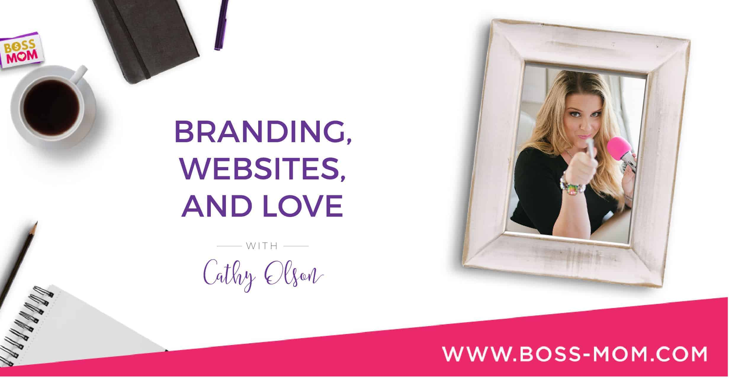 Episode 204: Branding, Websites, and Love with Cathy Olson