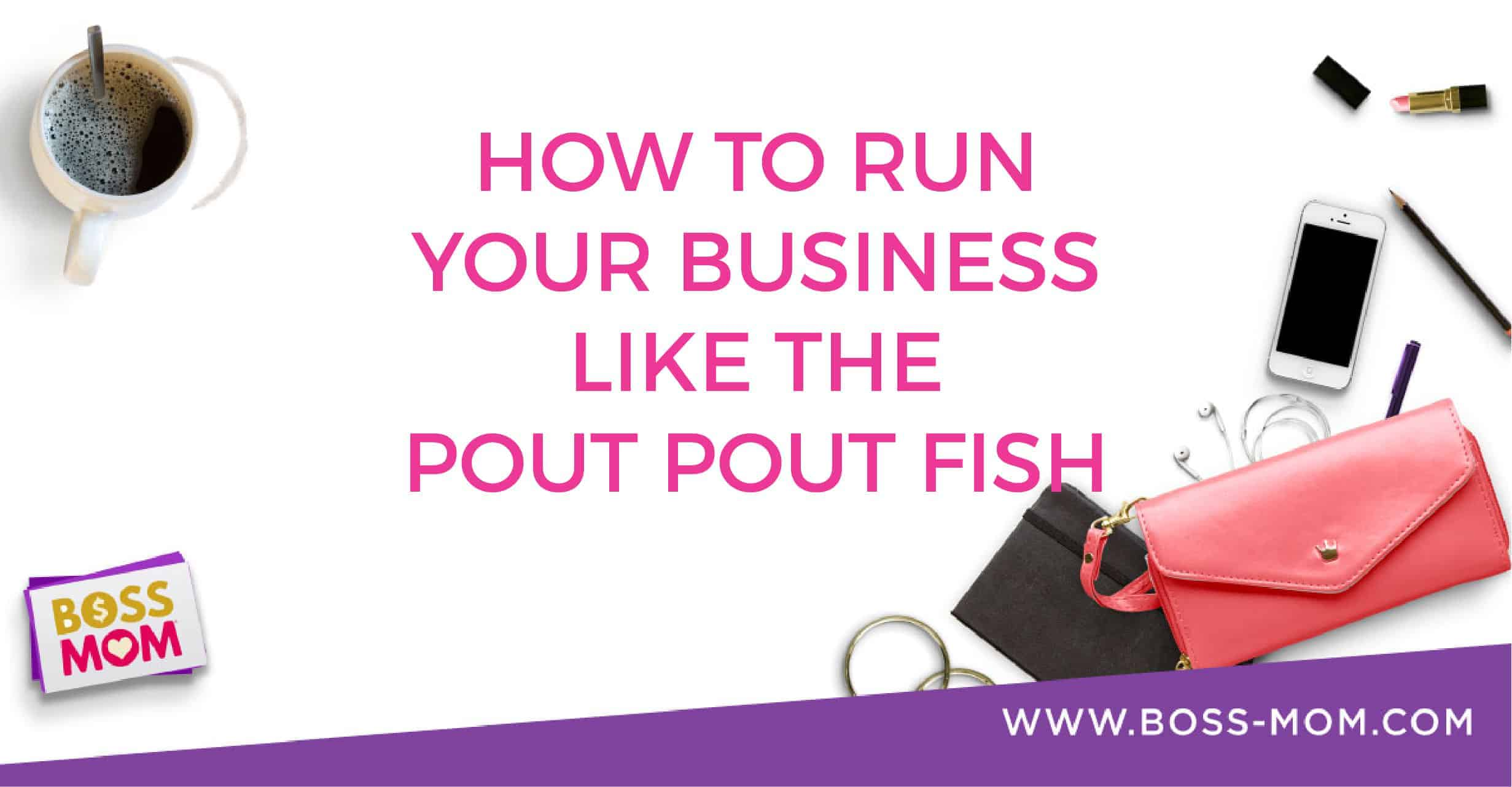 Episode 214: How to Run Your Business Like the Pout Pout Fish with Dana