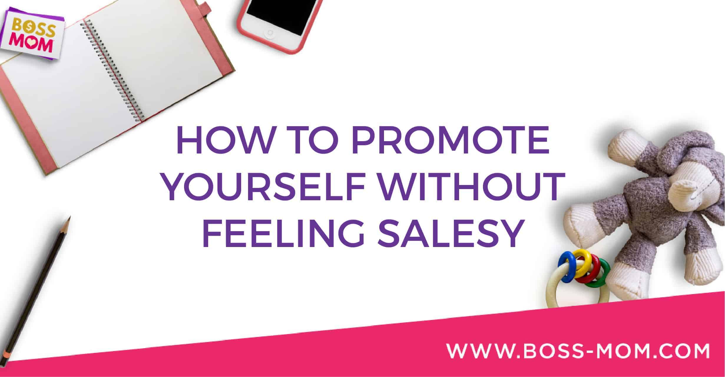 Episode 241: How to Promote Yourself Without Feeling Salesy