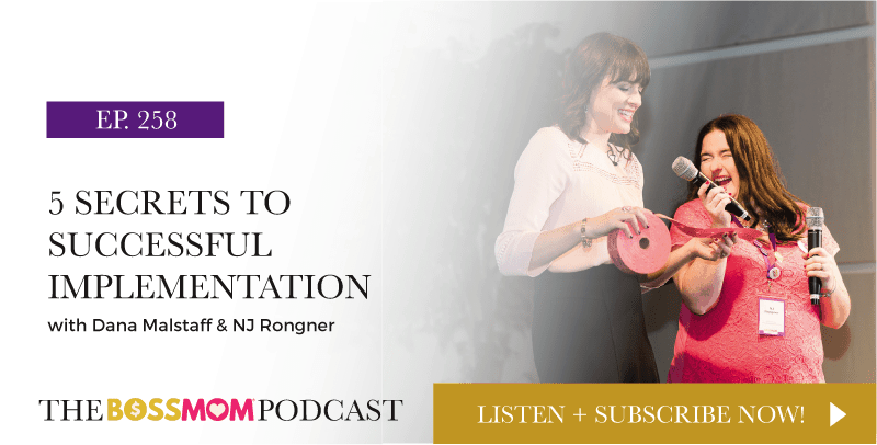 Episode 258: 5 Secrets to Successful Implementation with Dana Malstaff & NJ Rongner