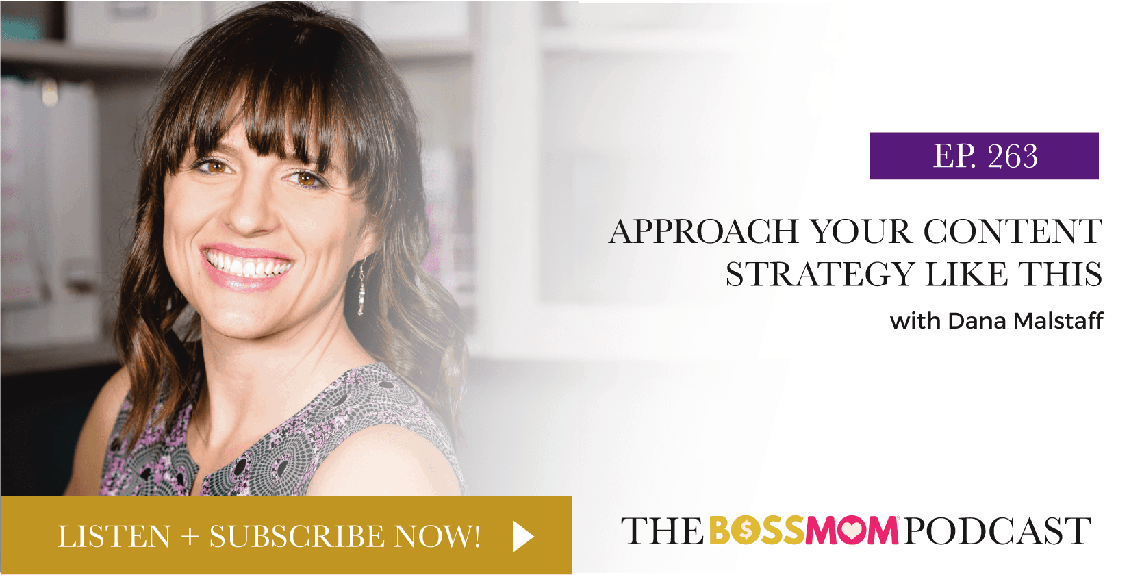 Episode 263: Approach Your Content Strategy Like This