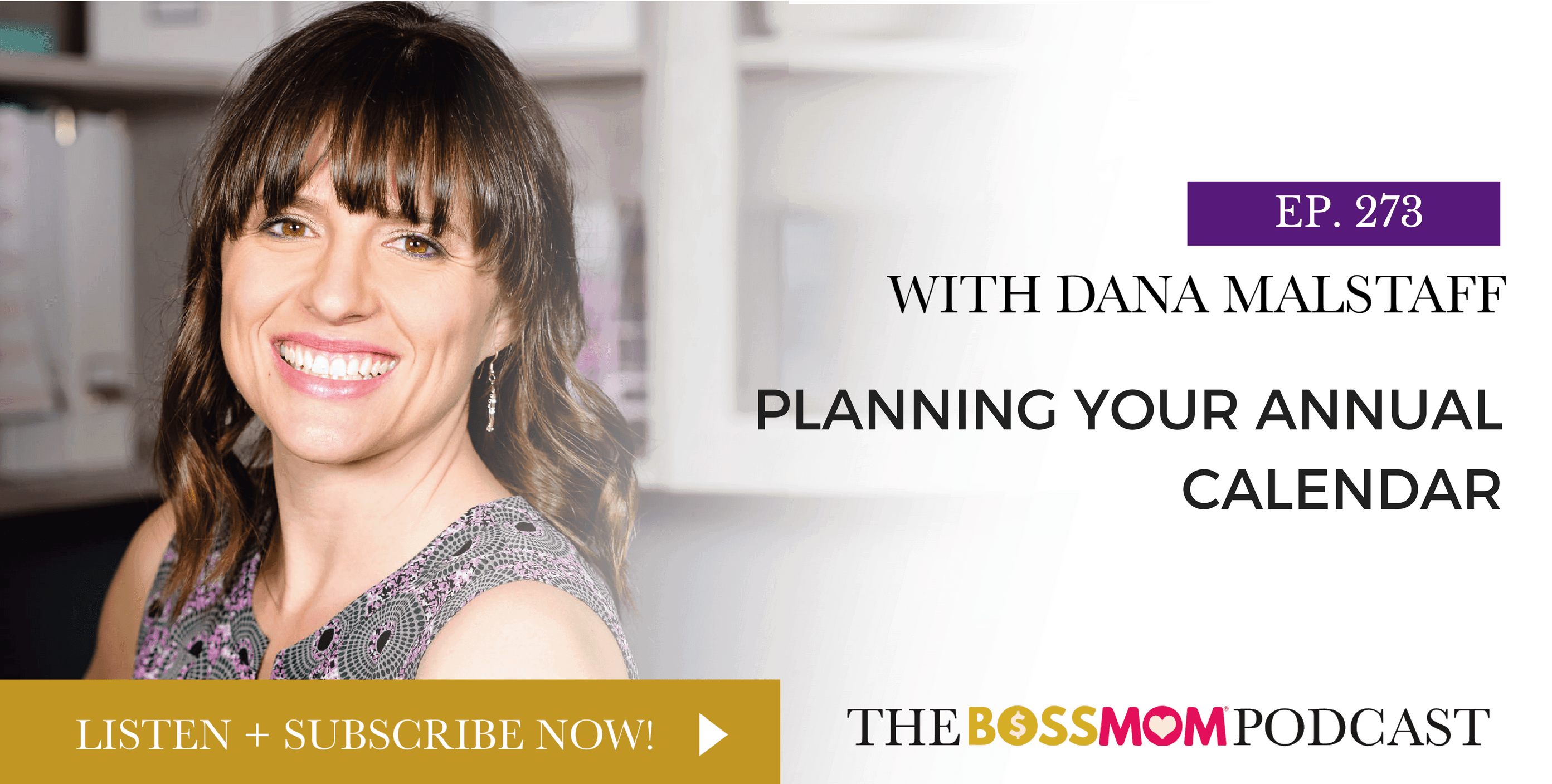 Episode 273: Planning Your Annual Calendar