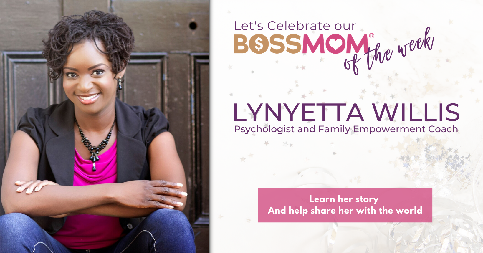 Boss Mom of the Week Template
